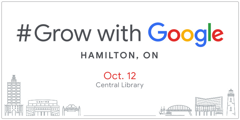 text Grow with Google Hamilton ON Oct 12 Central Library