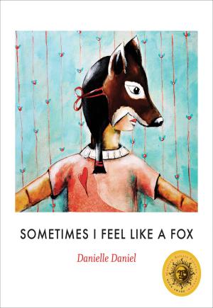 Cover of Sometimes I Feel Like a Fox