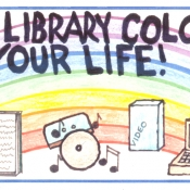 image of book, cd player, computer with text the library colours your life with rainbow background