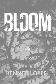 Bloom - Kennith Oppel