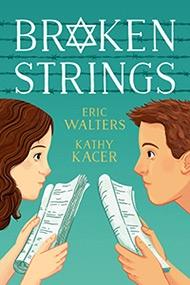 Broken Strings - Eric Walters and Kathy Kacer