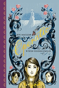Operatic - Kyo Maclear and Byron Egginschwiler
