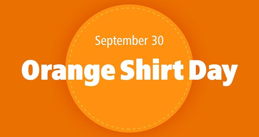 September 30 is Orange Shirt Day