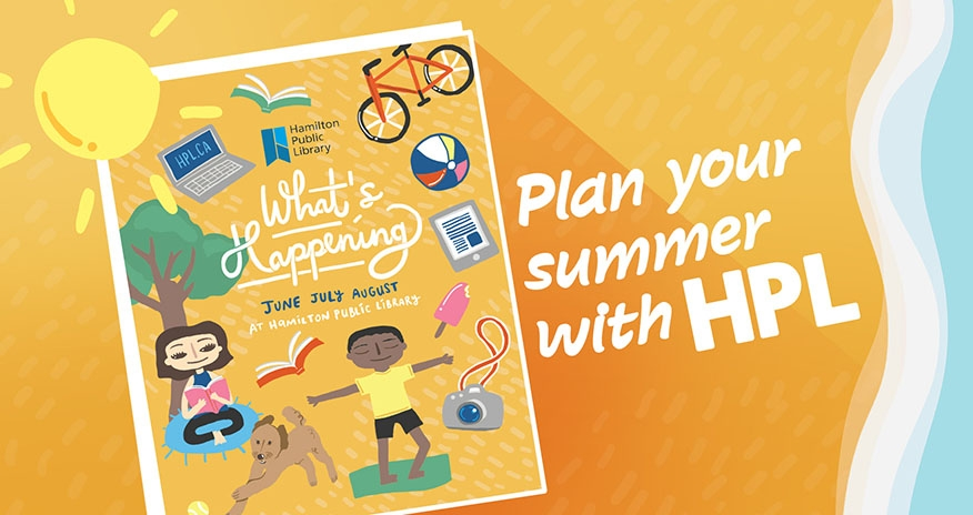 An image of the Summer Program guide at HPL. With the text Plan your summer with HPL.