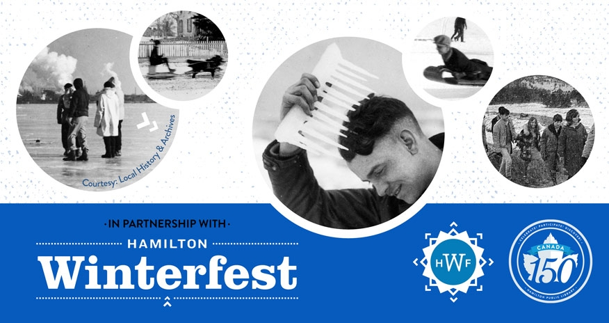 variousl archive photos with text Hamilton WInterefest